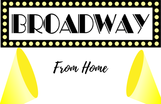 Broadway at home